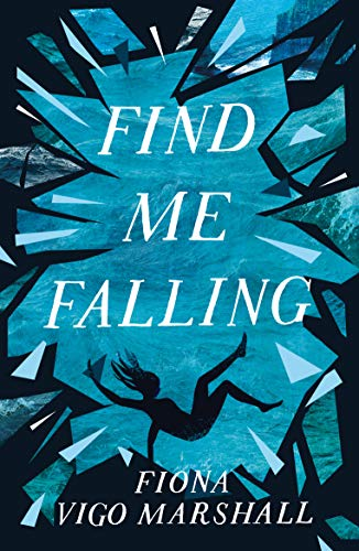 Find Me Falling (English Edition)