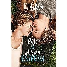 Bajo la misma estrella (Spanish Edition)