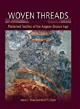 Woven Threads (Ancient Textiles Series)