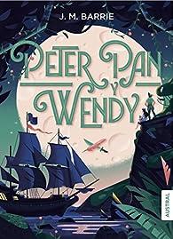 Peter Pan y Wendy par J.M. Barrie
