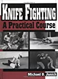 Image de Knife Fighting: A Practical Course