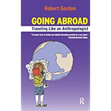 Going Abroad: Traveling Like an Anthropologist
