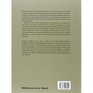 Aikido paso a paso: Una guía práctica (Biblioteca de la Salud)