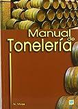 Manual de tonelería: destinado a usuarios de toneles de Nicolas Vivas (2005) Tapa blanda