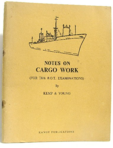 Notes on cargo work. (for the B. O. T. examinations)