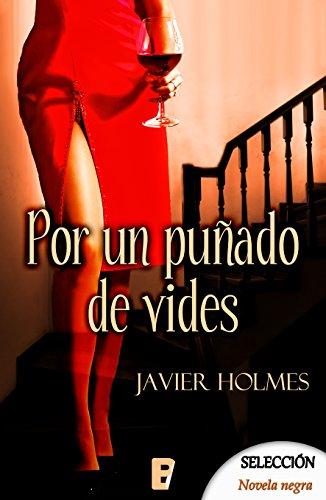 Por un puñado de vidas (Detective Holmes 2) por Javier Holmes