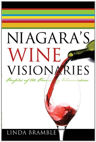 niagaras-wine-visionaries-profiles-of-the-pioneering-winemakers
