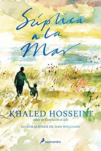 Súplica a la mar (Narrativa) por Khaled Hosseini