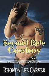 Second Ride Cowboy (Second Chance Cowboy Book 2)