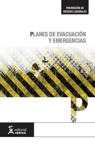 Descargar Libro Planes de evacuación y emergencias (Prevención de Riesgos Laborales) de Equipo Vértice