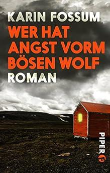 Wer hat Angst vorm bösen Wolf: Roman (Konrad Sejer 23325) von [Fossum, Karin]