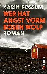 Wer hat Angst vorm bösen Wolf: Roman (Konrad Sejer 23325)