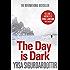 The Day is Dark: Thora Gudmundsdottir Book 4 (Thóra Gudmundsdóttir Crime Series)
