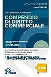Compendio di diritto commerciale: 2018 Prima edizione Collana I Compendi Tribuna