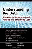 Understanding Big Data: Analytics for Enterprise Class Hadoop and Streaming Data by Zikopoulos, Ibm, Paul C, Eaton, Chris, Zikopoulos, Paul published by McGraw-Hill Osborne (2012)