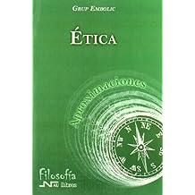 Ética (Aproximaciones)