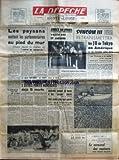 depeche la no 6684 du 20 08 1964 les paysans mettent les parlementaires au pied du mur chaque depute va recevoir un cahier de doleances sur lequel il devra se prononcer moins de fourrage et de lait un super frelon s est pose sur la meije pirou