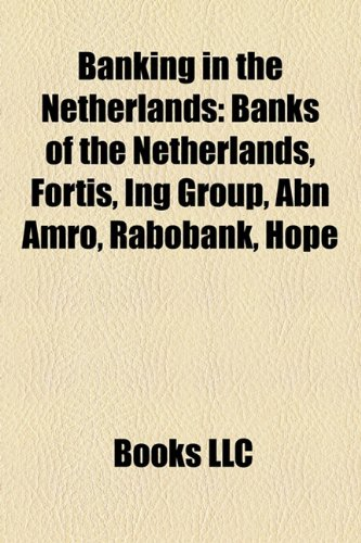 banking-in-the-netherlands-banks-of-the-netherlands-fortis-ing-group-abn-amro-rabobank-hope
