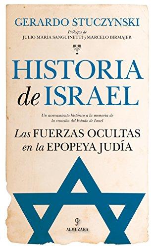 Descargar Libro Historia de Israel. Las fuerzas ocultas en la epopeya judía de Stuczynski