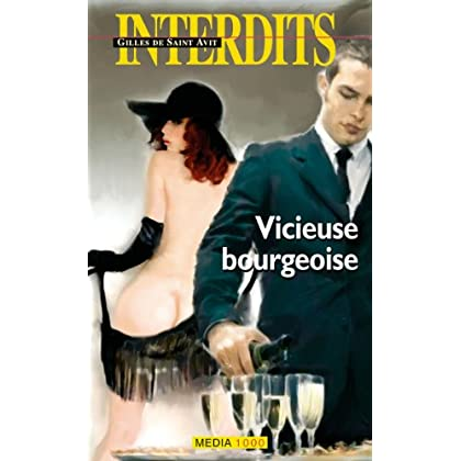 Les interdits n°332 : vicieuse bourgeoise