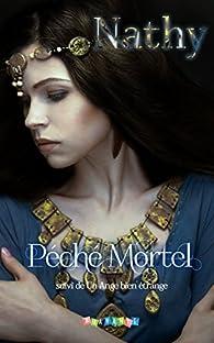 Péché Mortel - Un Ange bien étrange par  Nathy