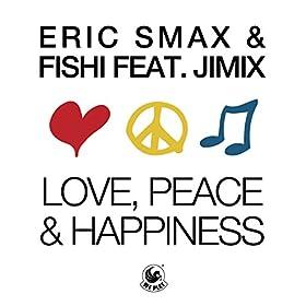 Love, Peace & Happiness (feat. JimiX) [Radio Edit]