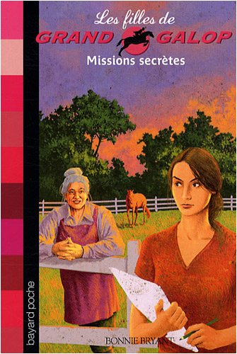 Les Filles de Grand Galop, Tome 10 : Missions secrètes