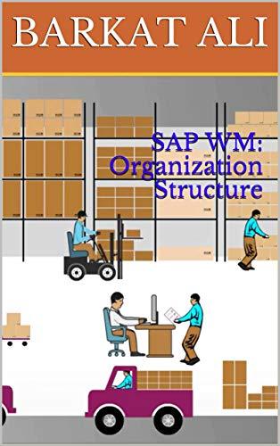 SAP WM: Organization Structure (English Edition) por BARKAT  ALI