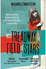 Miss Treadway & the Field of Stars (Harp01  13 06 2019) Paperback