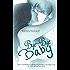 Bye-Bye Baby (Cole & Beth) (The Baby Saga Book 2) (English Edition)