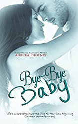 Bye-Bye Baby (Cole & Beth) (The Baby Saga Book 2) (English Edition)