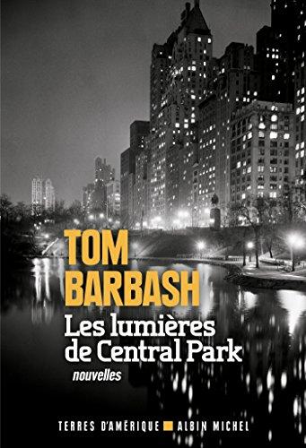 Les Lumières de Central Park (A.M. TER.AMER.) par  Albin Michel