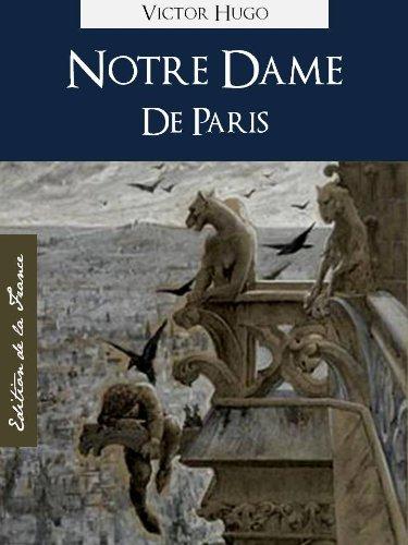 En ligne Notre Dame de Paris | The Hunchback of Notre Dame (in French) by Victor Hugo (Oeuvres Complètes de Victor Hugo t. 3) pdf