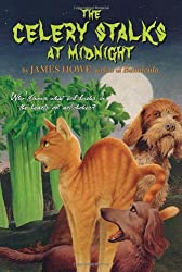 The Celery Stalks at Midnight (Celery Stalks at Midnight Cloth) by James Howe (1983-08-01)
