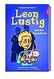 Leon Lustig und die Datendiebe: Band 3