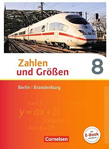 Zahlen und Größen - Berlin und Brandenburg: 8. Schuljahr - Schülerbuch