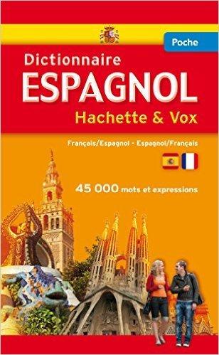 Dictionnaire Poche Hachette Vox - Bilingue Espagnol de Collectif ( 18 juin 2014 )