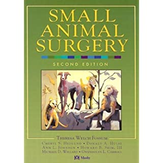 Small Animal Surgery by Theresa Welch Fossum DVM MS PhD Dipl ACVS (23-Jan-2002) Hardcover
