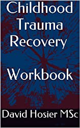 Childhood Trauma Recovery - Workbook