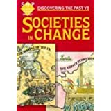 Societies in Change Pupils' Book (Discovering the Past)