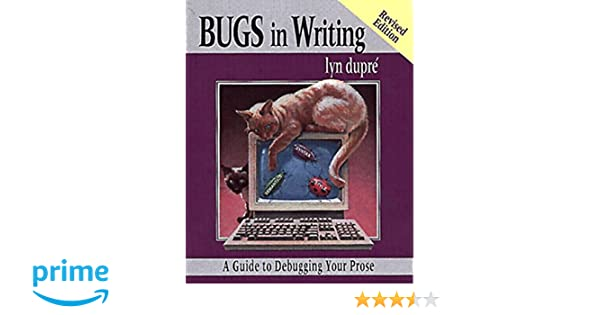 bugs in writing, revised edition: a guide to debugging your prose ... - Industrial Design Mobel Offen Bilder