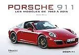 Porsche 911 - Les modèles de 1963 à 2016