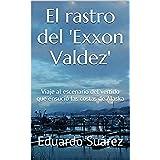 El rastro del 'Exxon Valdez': Viaje al escenario del vertido que ensució las costas de Alaska