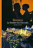 Monaco: Le Rocher des Grimaldi