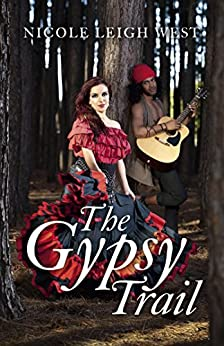 The Gypsy Trail by [West, Nicole Leigh]