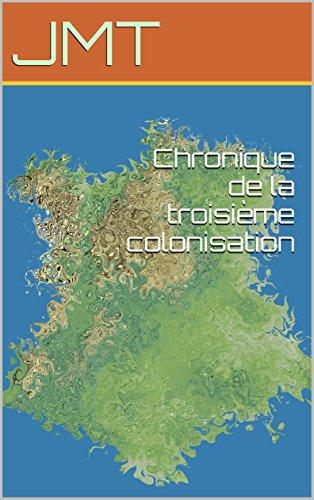 Couverture du livre Chronique de la troisième colonisation