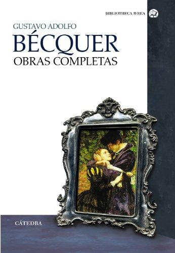 Obras completas (Bibliotheca Avrea) por Gustavo Adolfo Bécquer