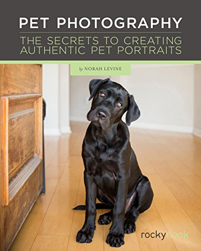 Pet Photography: The Secrets to Creating Authentic Pet Portraits (English Edition)