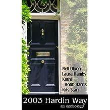 2003 Hardin Way (English Edition)