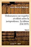Telecharger Livres Ordonnances sur requetes et sur referes selon la jurisprudence du tribunal de premiere instance (PDF,EPUB,MOBI) gratuits en Francaise